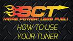 SCT Tuner Tech: How To Use Your Tuner